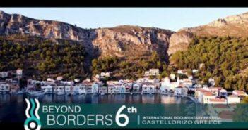 6ο Διεθνές Φεστιβάλ Ντοκιμαντέρ «ΠΕΡΑ ΑΠΟ ΤΑ ΣΥΝΟΡΑ» στο Καστελόριζο από 22 έως 29 Αυγούστου.